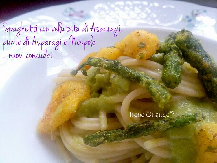 Primo piatto di Spaghetti Asparagi e Nespole, frutta e ortaggi di qualità