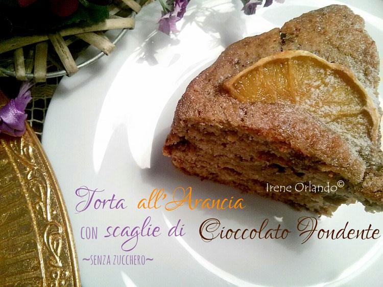 Ricetta della Torta all'Arancia e Cioccolato Fondente - Senza Zucchero